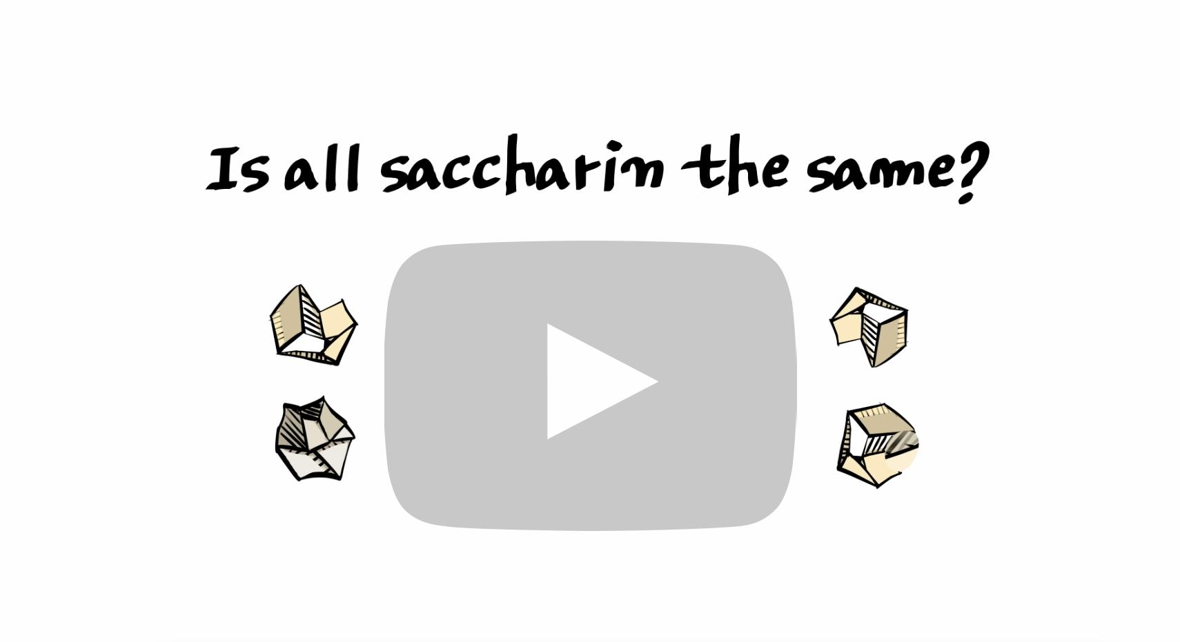 Saccharin Explainer Video